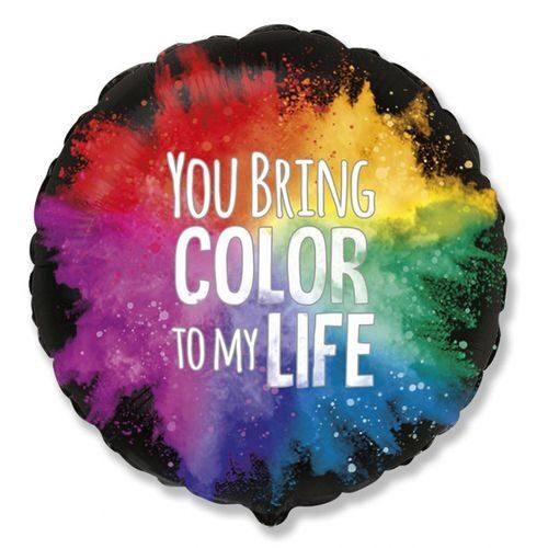 """Apaļš hēlija balons ar uzrakstu """"You bring colors to my life"""""""